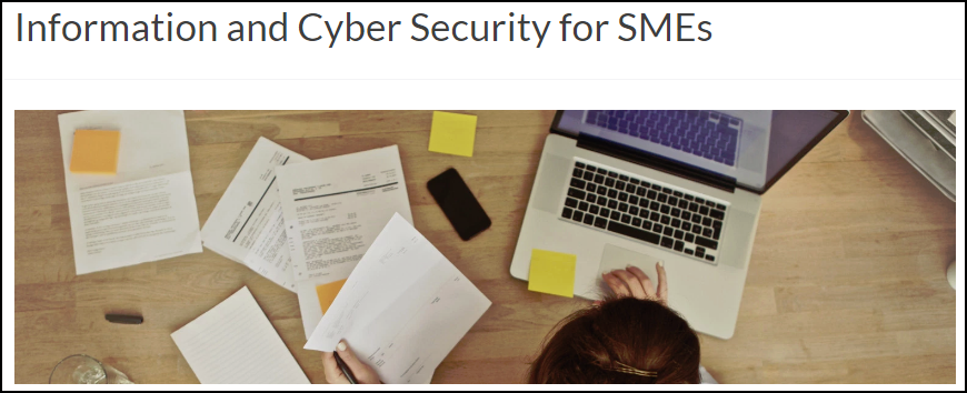 Information and Cyber Security for SMEs