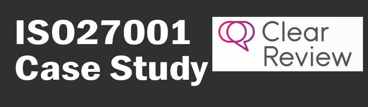 ISO27001 Case Study Clear Review SME HR software development