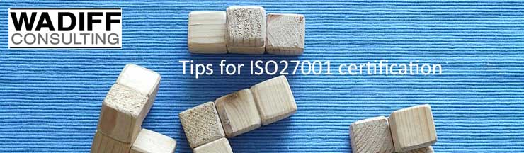 Tip for ISO27001 certification